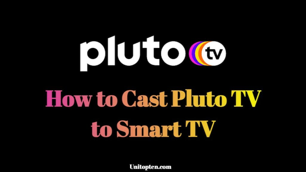 Cast Pluto TV to Smart TV