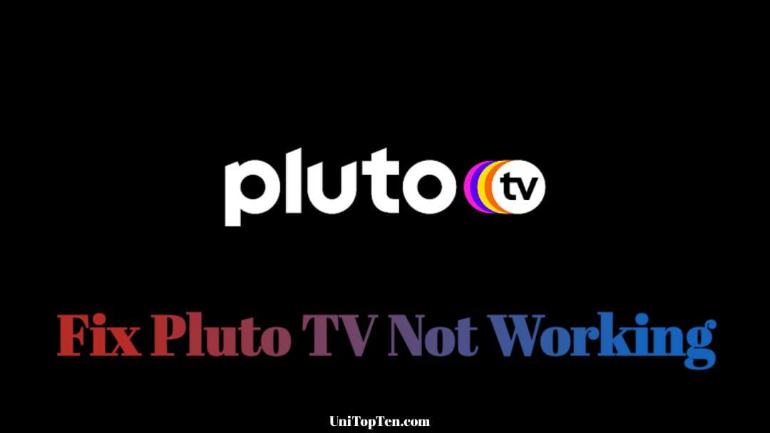 Fix Pluto TV Not Working on Roku, Firestick, Chromecast