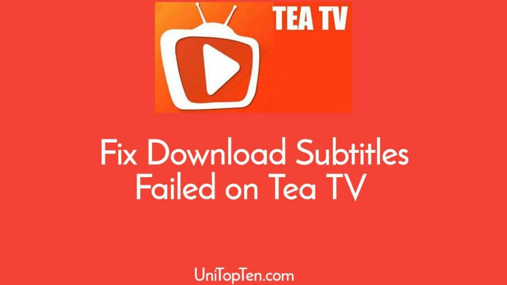 Fix Download Subtitles failed Tea TV