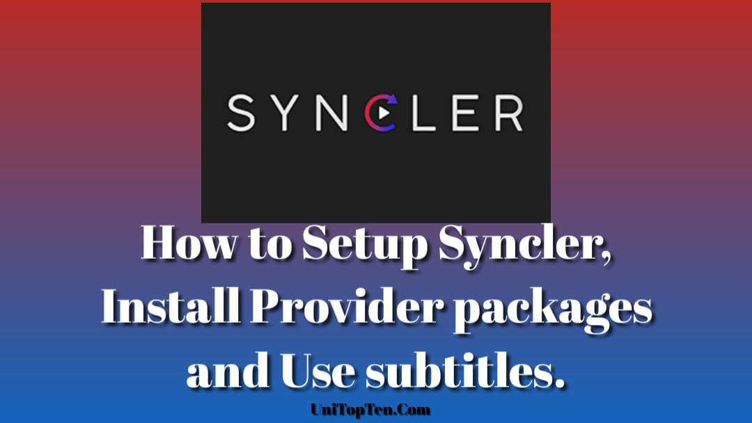 How to Set up Syncler, Use Subtitles in Syncler and Install Provider Packages