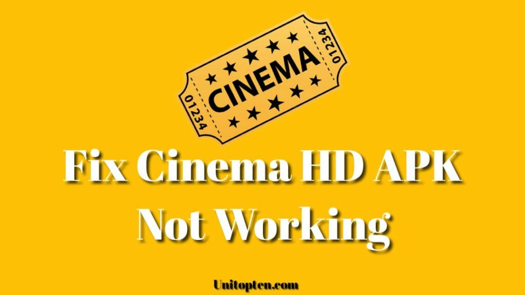 Fix Cinema APK Not working, Crashing, Subtitles Error, Buffering/Not Installing Errors