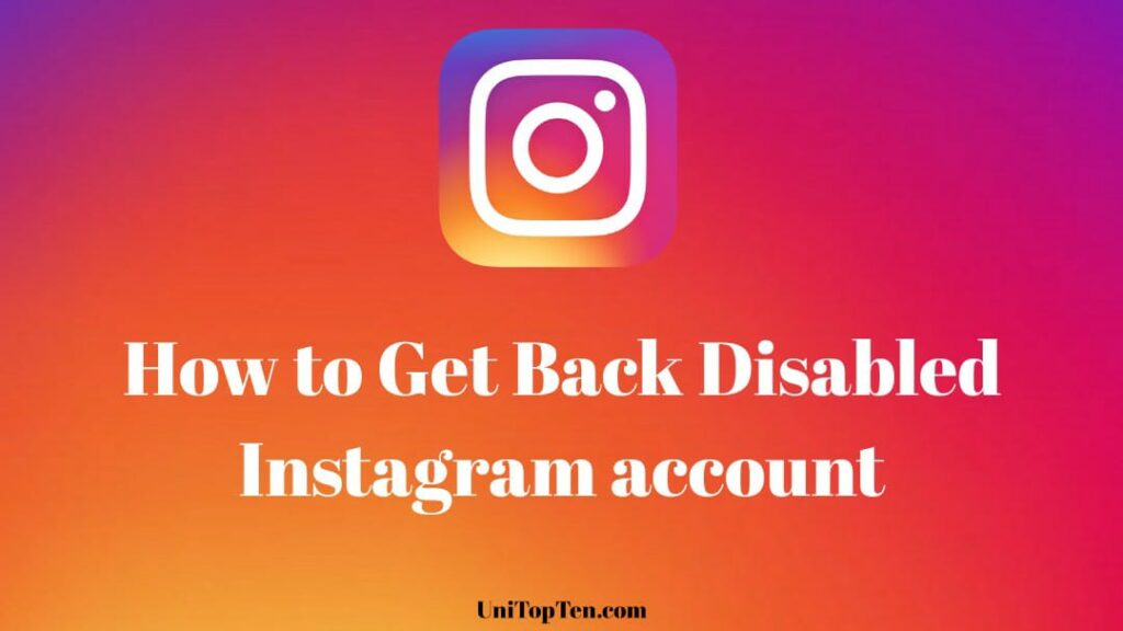 3 Ways to Fix Instagram 'Your account has been disabled for violating our terms'