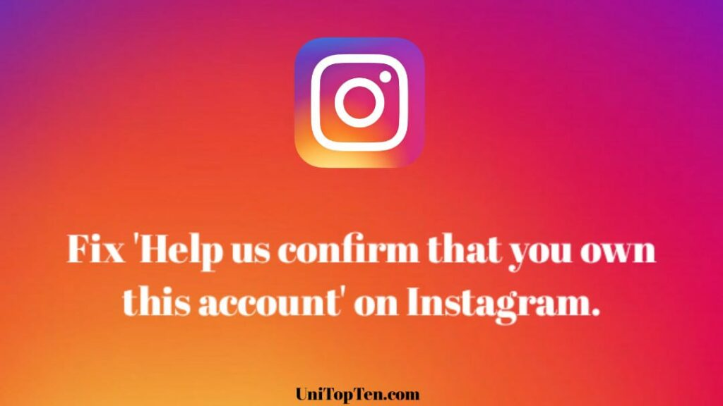 Help us confirm that you own this account