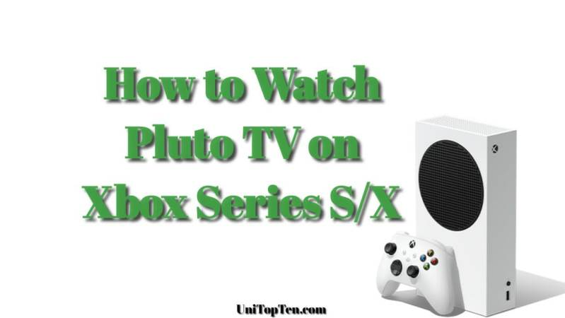 How to watch Pluto TV on Xbox Series S