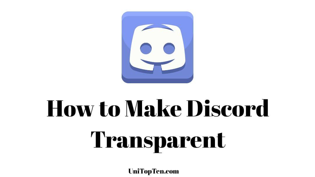 How to make Discord Transparent