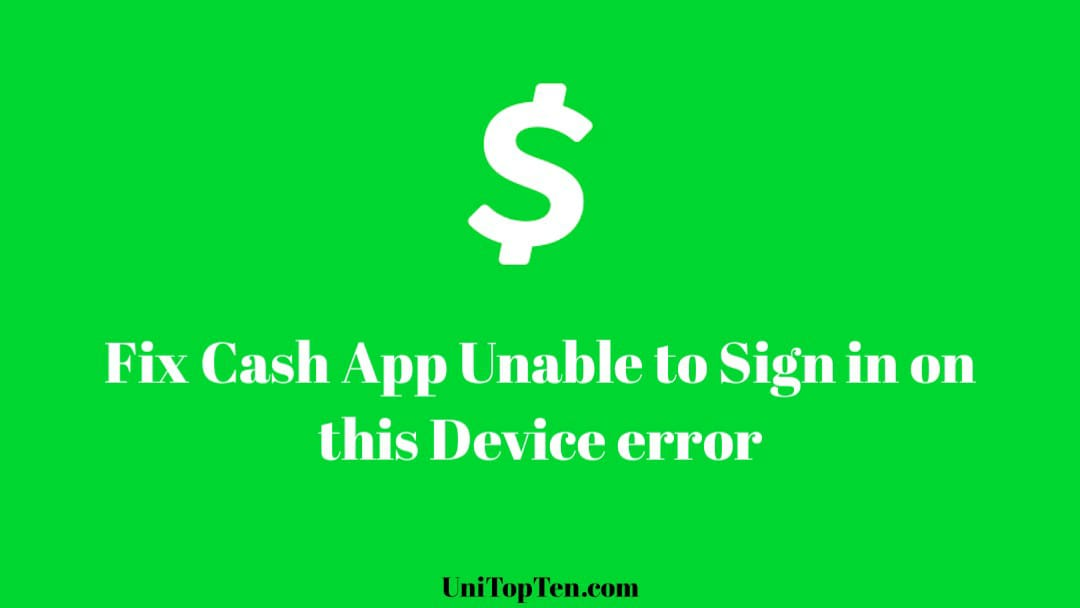 Fix Cash App Unable to Sign in on this Device (2021)