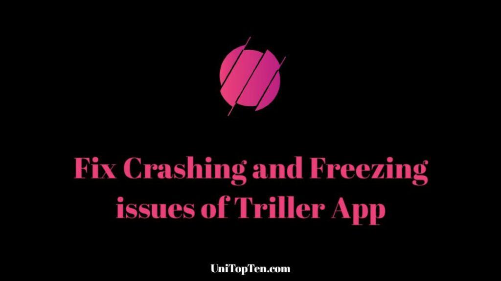 Fix Triller App Not Working