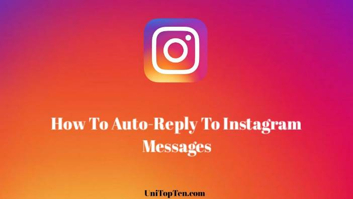 How To Auto-Reply To Instagram Messages
