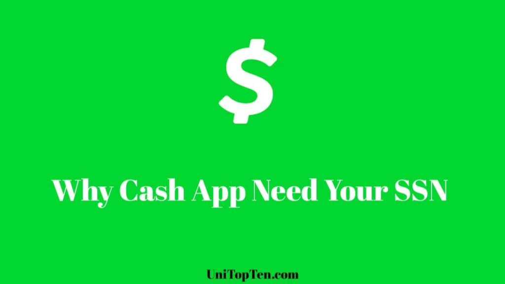 Why does Cash App need my Social Security Number