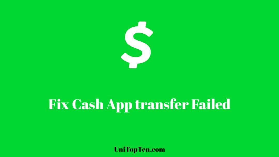 Why Cash App Say Transfer Failed