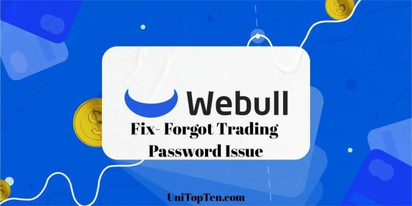 Fix Webull Forgot Trading Password