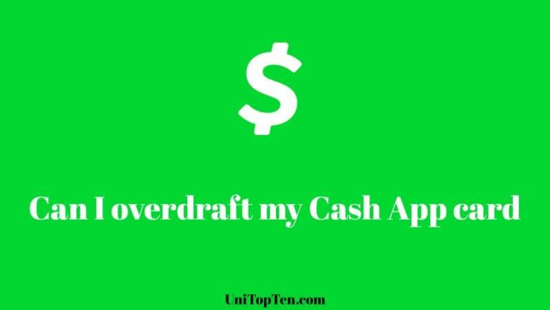 Can I overdraft my Cash App card