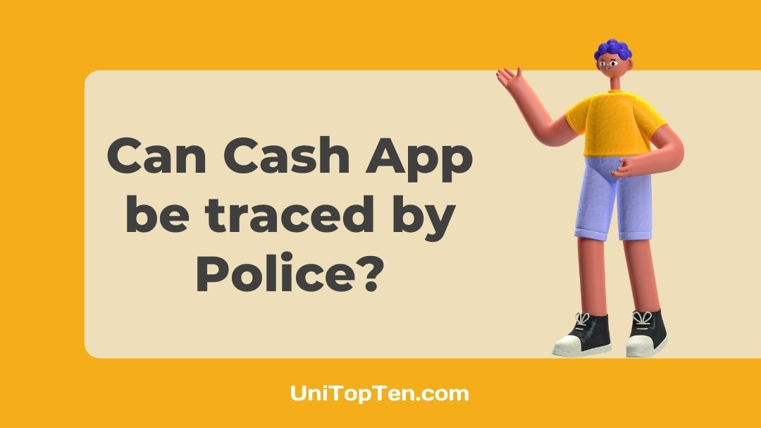 Can Cash App Transactions be Traced by Police or IRS