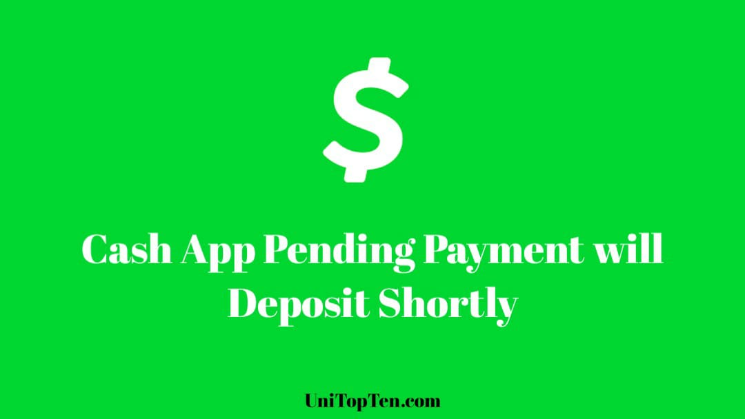 Cash App Pending Payment will Deposit Shortly