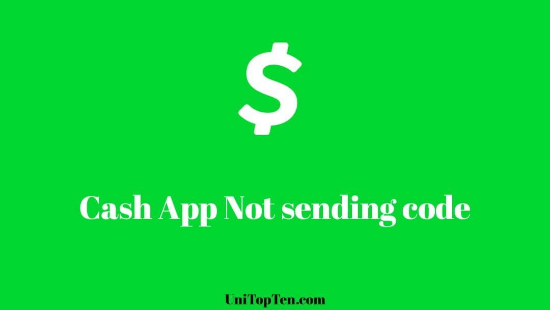 Cash App Not Sending Code