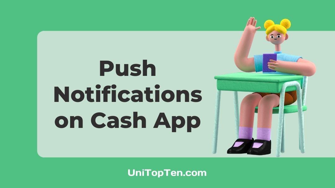 Push Notifications on Cash App