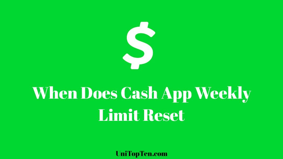 When Does Cash App Weekly Limit Reset (2021)