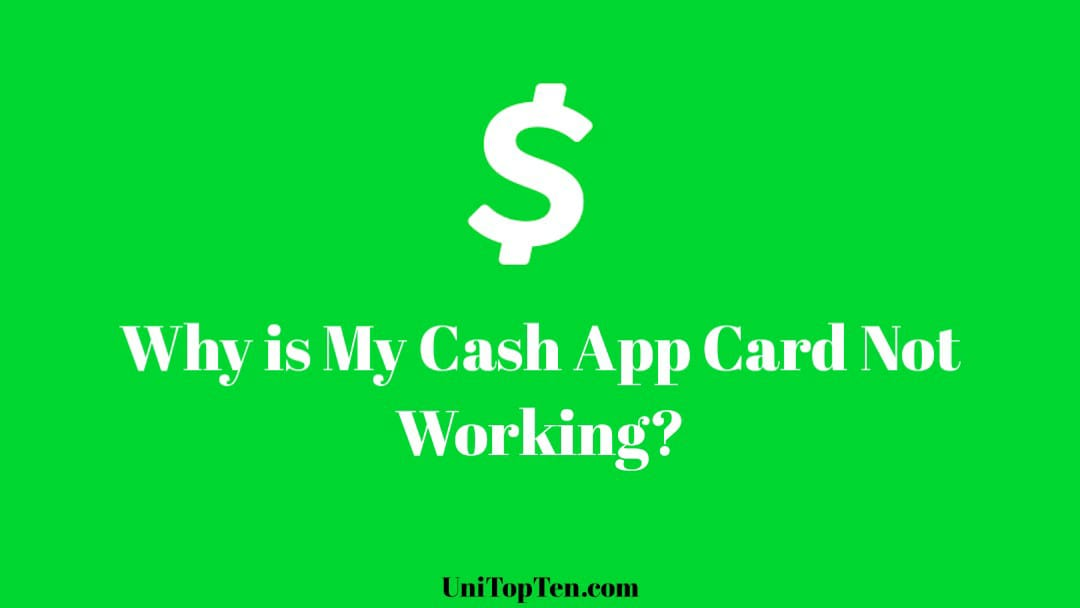 Why is My Cash App Card Not Working
