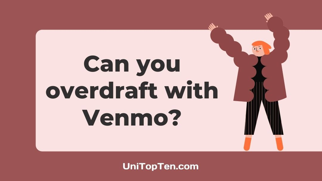 Can you overdraft with Venmo