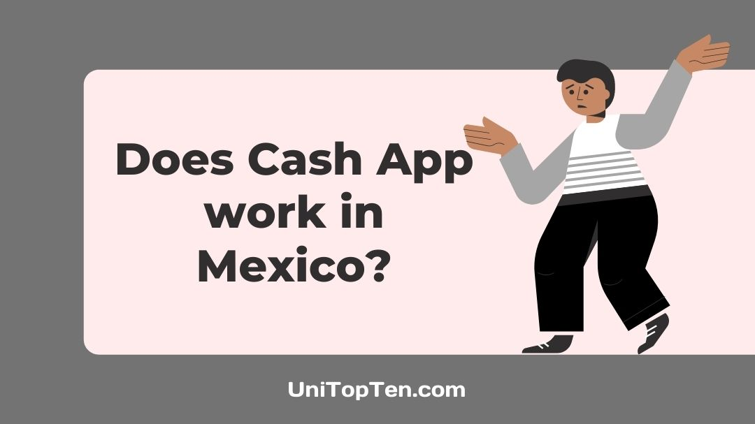 Does Cash App Work in Mexico