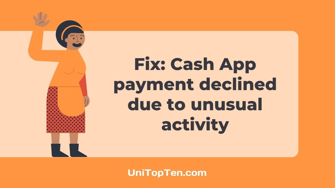 Fix Cash App payment declined due to unusual activity