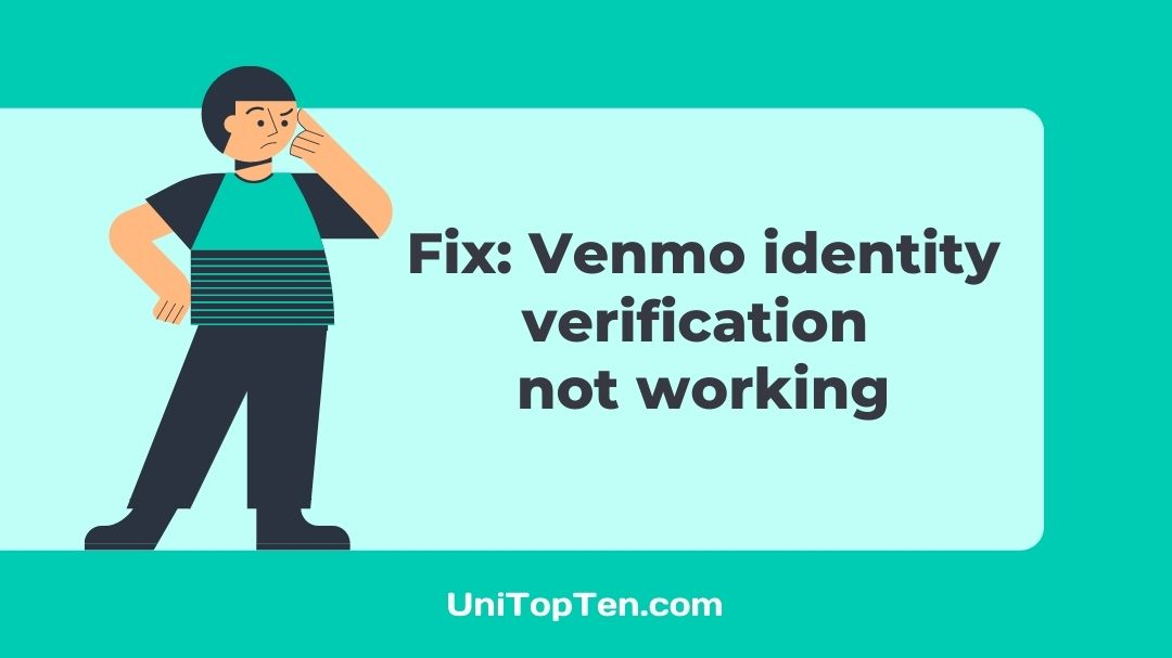 Fix Venmo identity verification not working