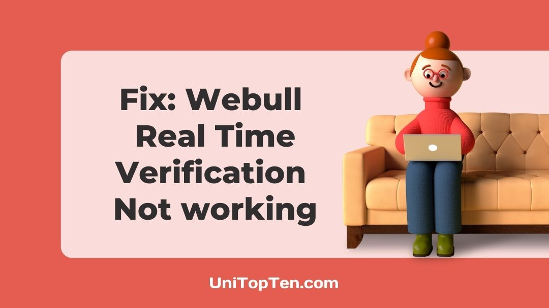 Fix Webull Real Time Verification Not working