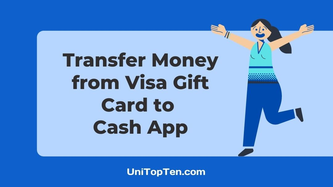 How to Transfer Money from Visa Gift Card to Cash App