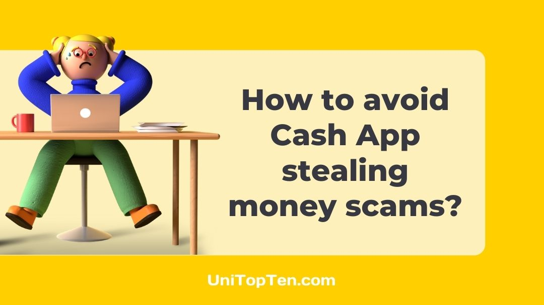 How to avoid Cash App stealing money scams