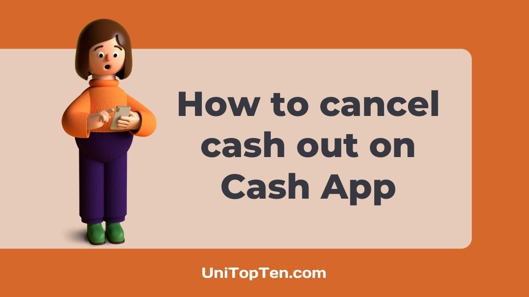 How to cancel cash out on Cash App