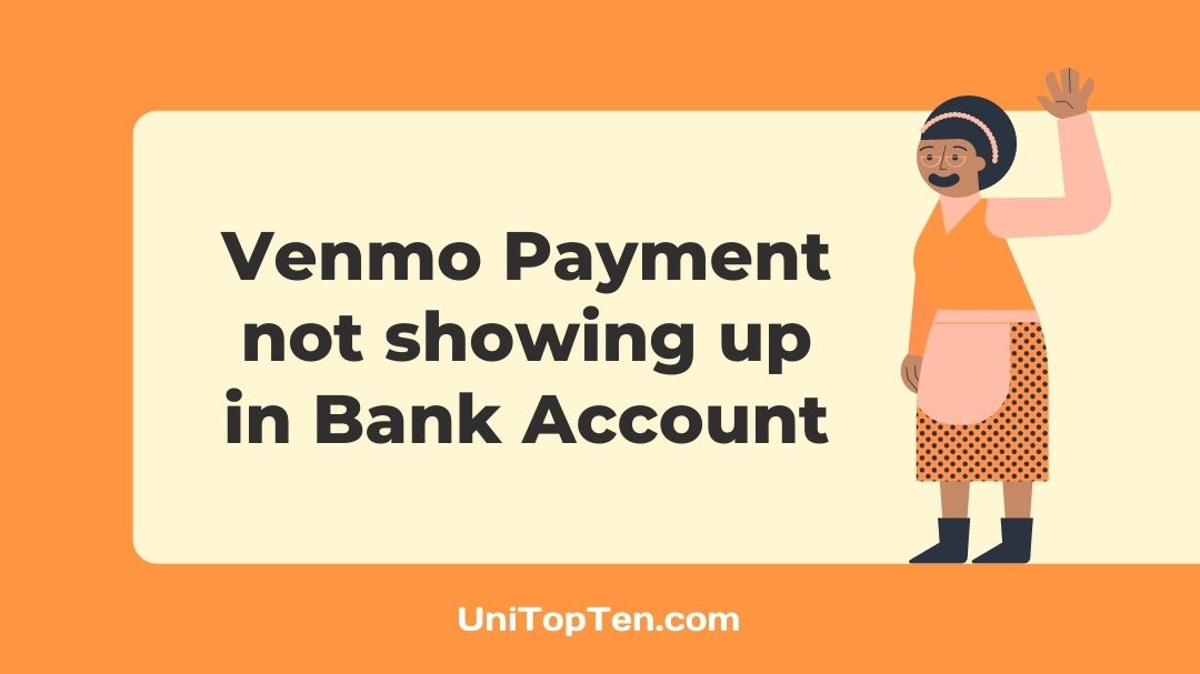 Venmo Payment not showing up in Bank Account
