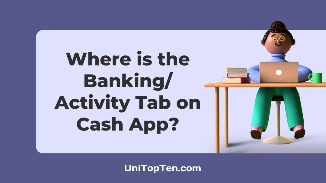 Where is the BankingActivity Tab on Cash App