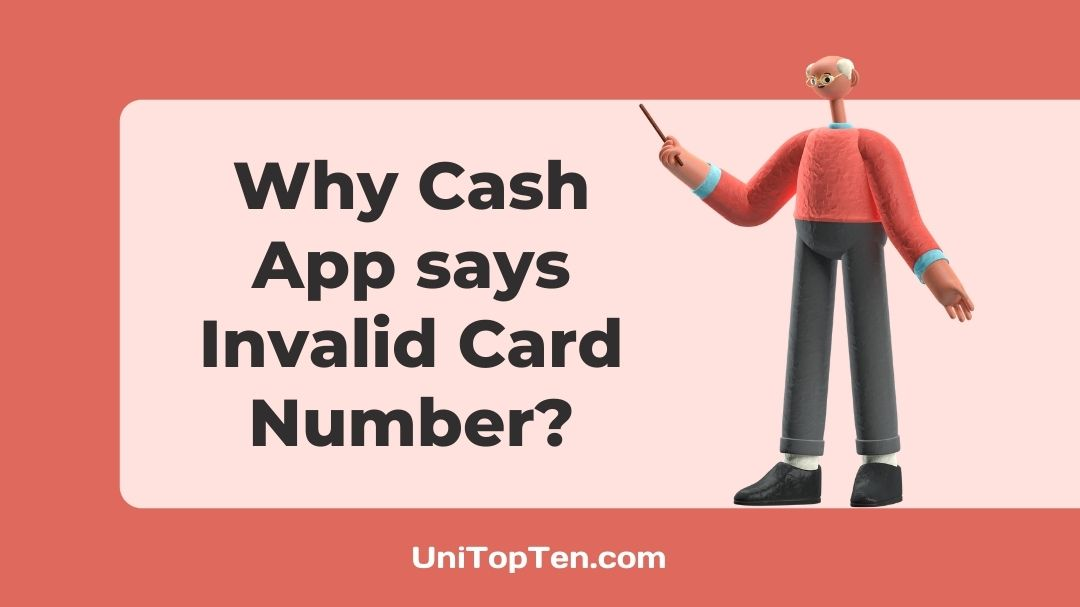 Why Cash App keeps saying Invalid Card Number
