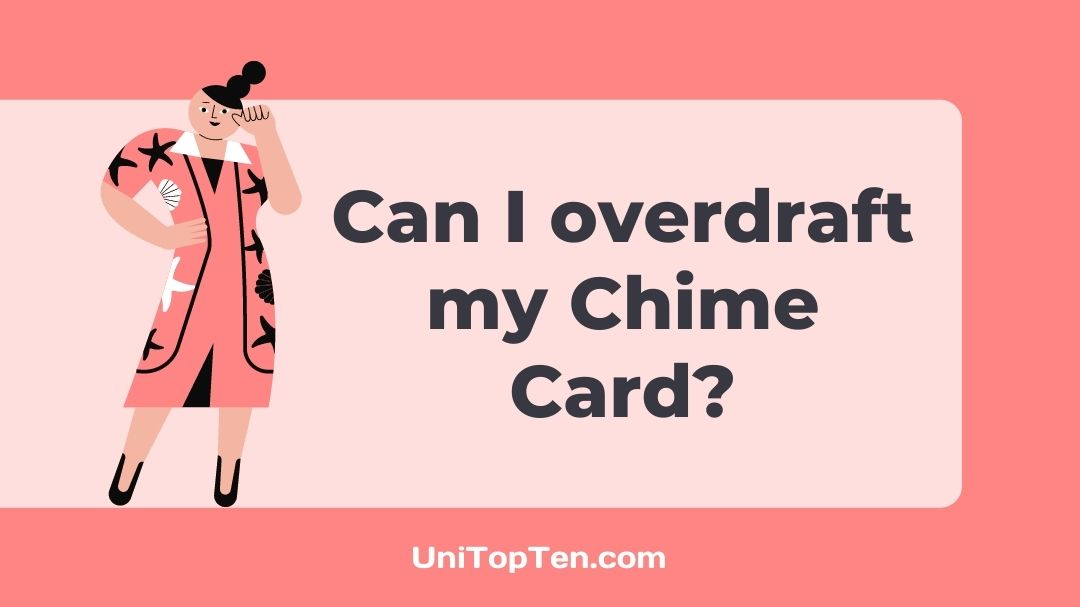 Can I overdraft my Chime Card