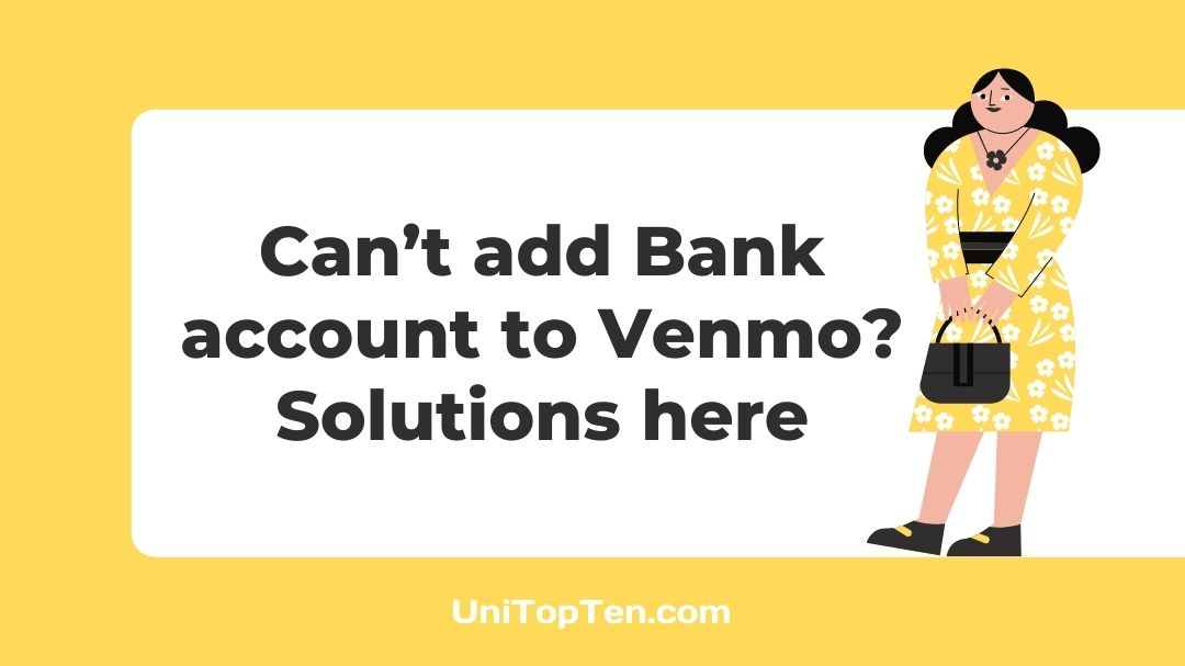 Can't add Bank account to Venmo