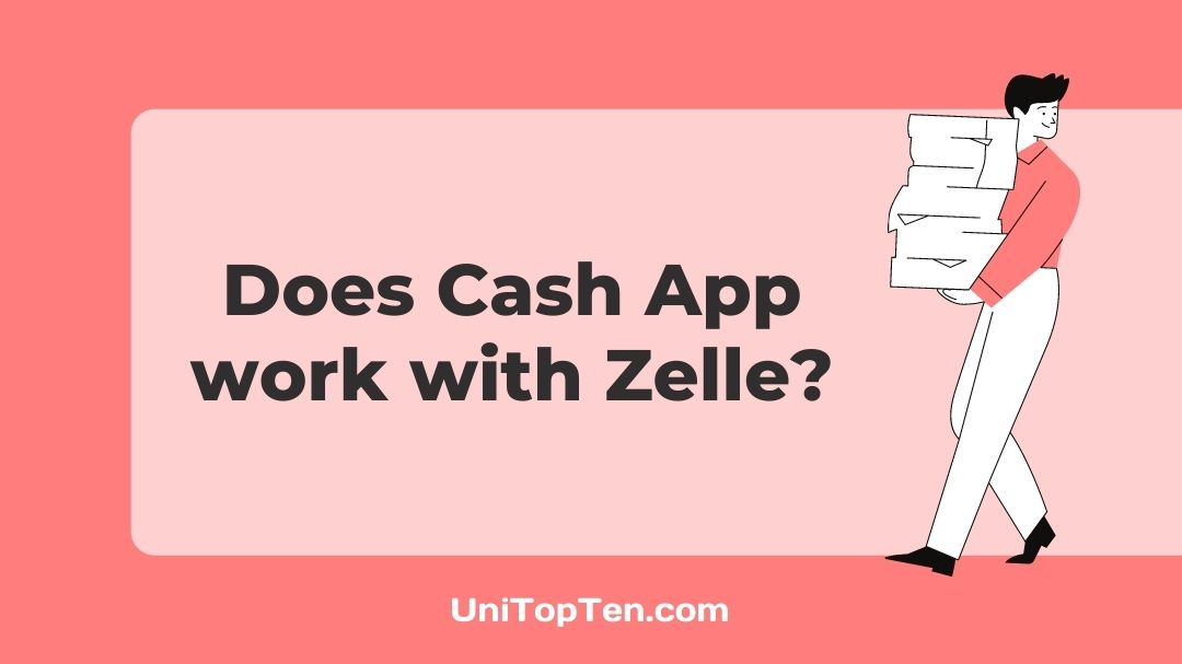 Does Cash App work with Zelle