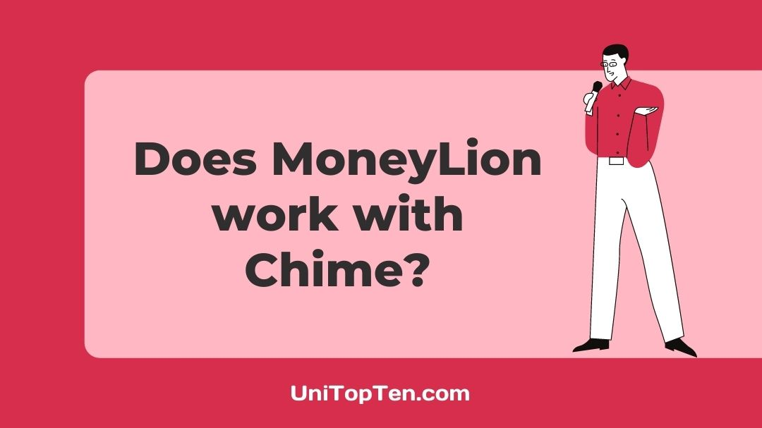 Does MoneyLion work with Chime