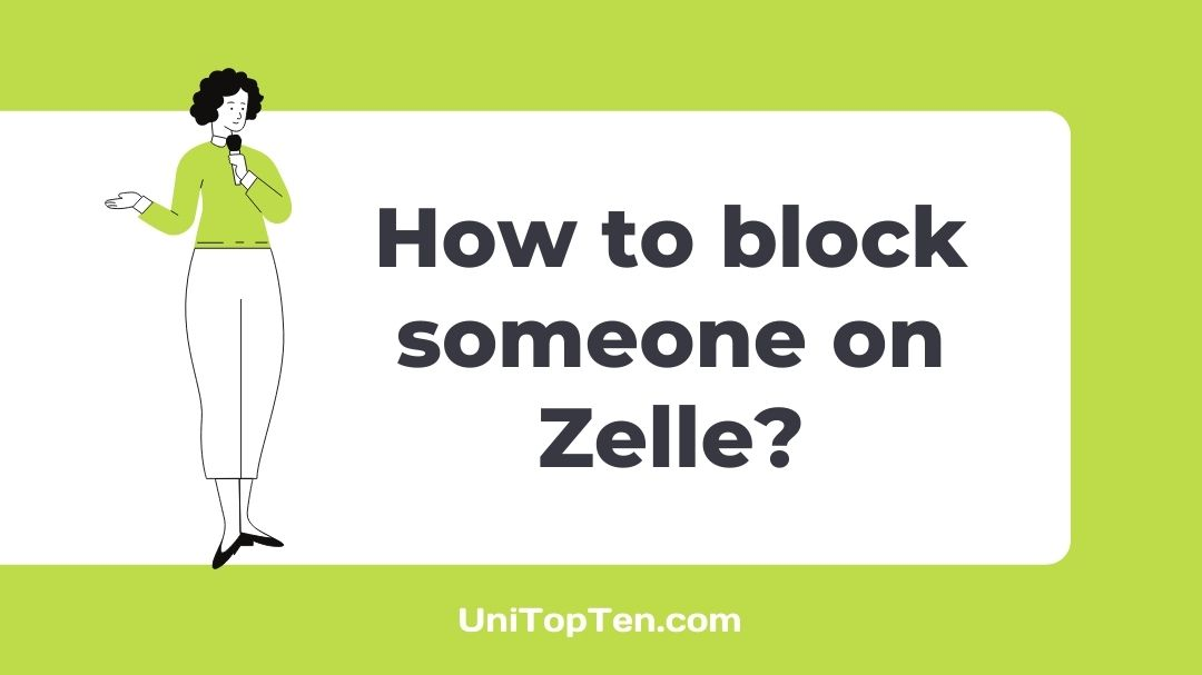 How to block someone on Zelle