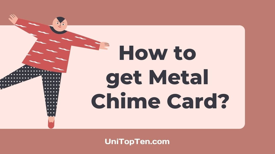 How to get Metal Chime Card