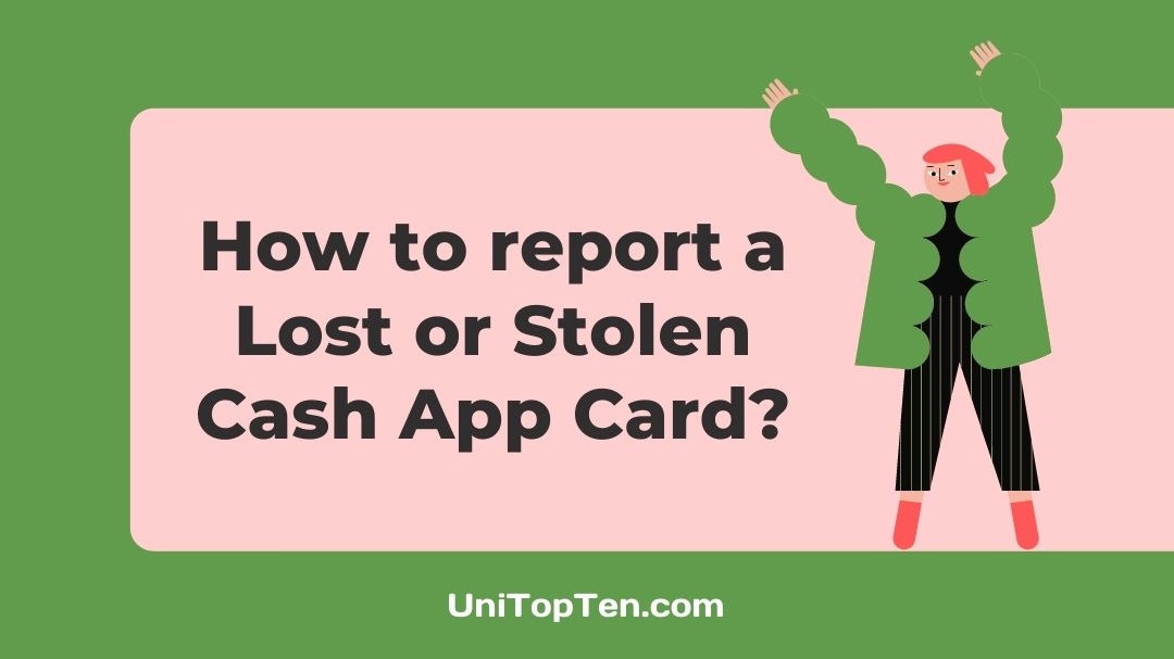 How to report a Lost or Stolen Cash App Card