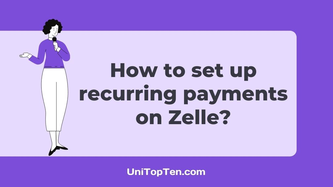 How to set up recurring payments on Zelle