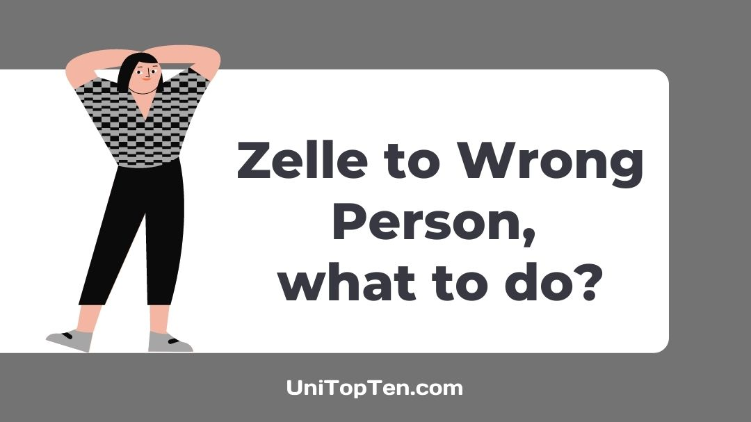 Zelle Send Money to Wrong Person