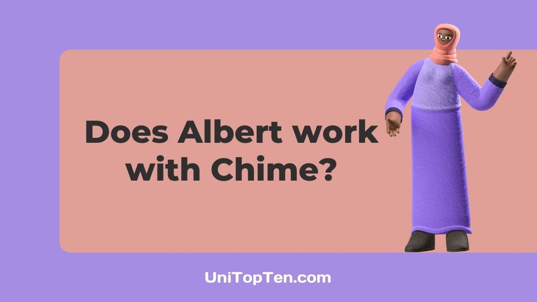 Does Albert work with Chime