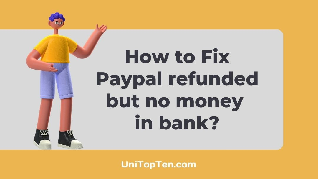 Fix: Paypal refunded but no money in bank