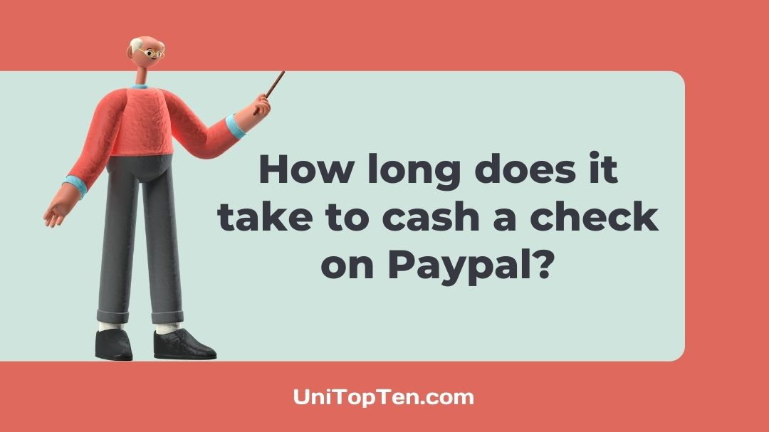 How long does it take to cash a check on Paypal