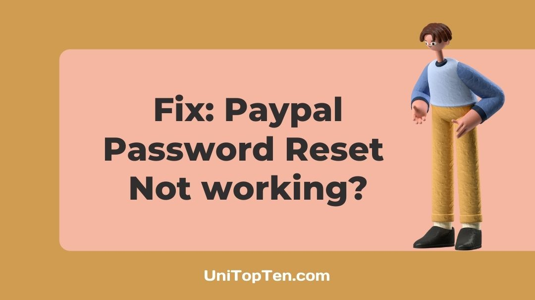 Paypal Password Reset Not working