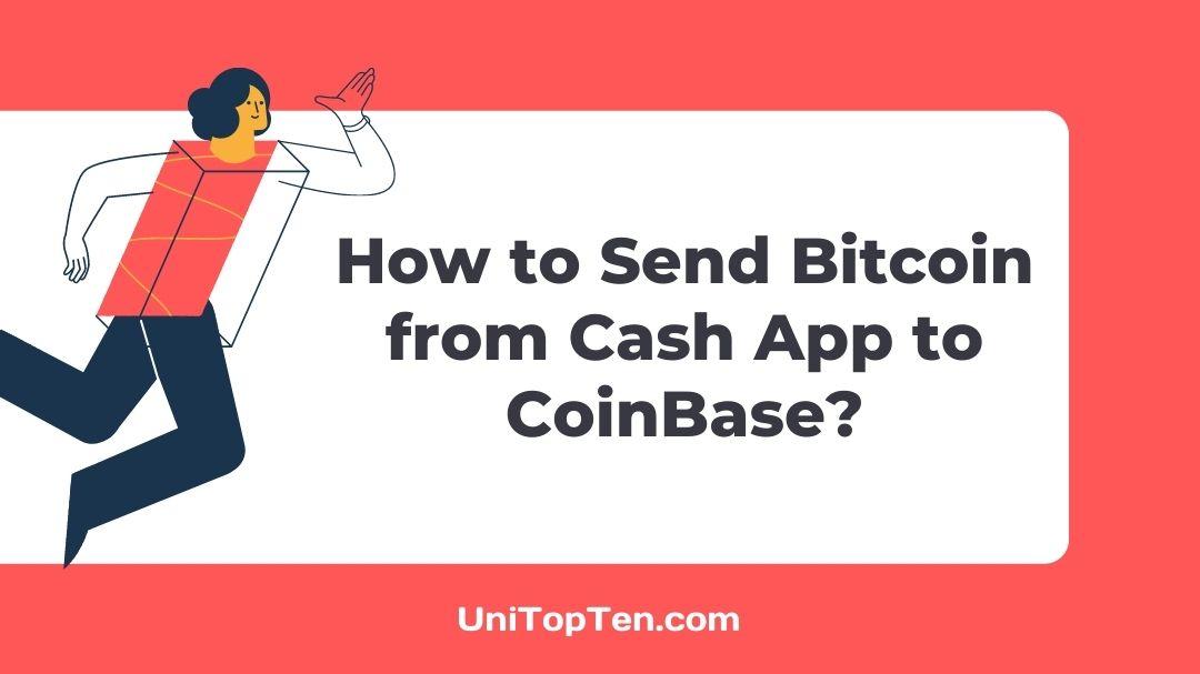 Send Bitcoin from Cash App to CoinBase