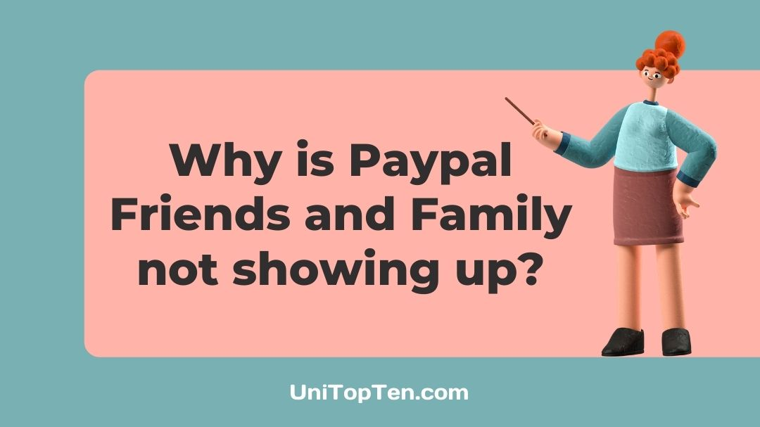 Why is Paypal Friends and Family not showing up