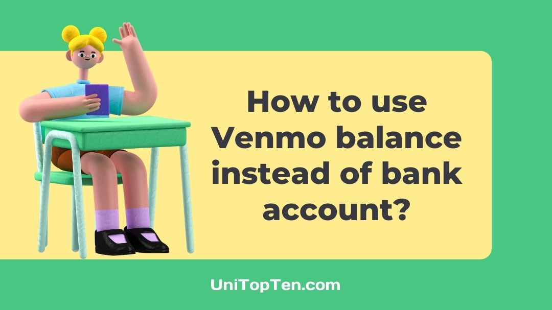 How to use Venmo balance instead of bank account